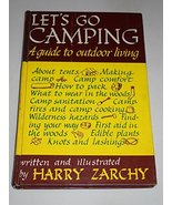 Let's go camping;: A guide to outdoor living, Zarchy, Harry - $70.77