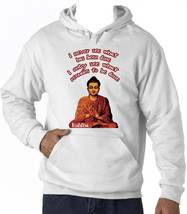 BUDDHA I NEVER SEE QUOTE - NEW COTTON WHITE HOODIE - $39.01