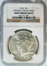 1924 Silver Peace Dollar NGC AU 53 Obverse Struck Thru Strike Through Mi... - $109.99