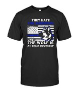 They hate Sheepdog American Police Blue Line T shirt K9 Vintage Men Gift Tee New - $17.99