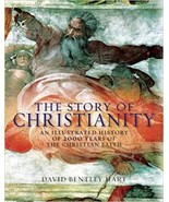 The Story of Christianity: An Illustrated History of 2000 Years of the C... - $74.25