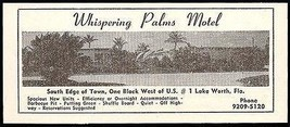 Whispering Palms Motel Ad Lake Worth Florida 1953 Roadside Photo Ad Travel - $10.99