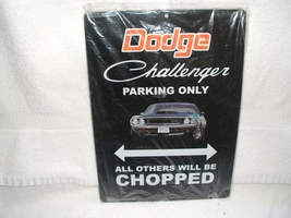 OLD VTG Dodge - Challenger Parking Only tin metal sign - $20.00