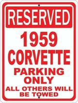 """Corvette 1959 59 Chevrolet Novelty Reserved Parking Street Sign 12""""X18"""" ... - $21.49"""