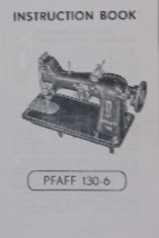 Pfaff 130-6 Sewing Machine Manual Instruction - $9.99