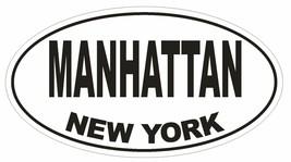 Manhattan New York Oval Bumper Sticker or Helmet Sticker D1480 Euro Oval - $1.39+