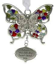 Gnz Inspirational Zinc Butterfly Ornament -Sister, You Fill My Heart with Joy - $8.05