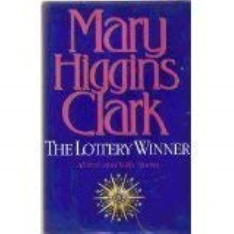The Lottery Winner by Clark, Mary Higgins