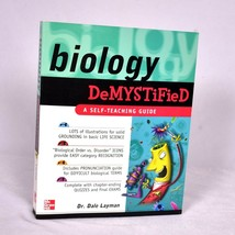 Biology DeMystified: A Self Teaching Guide by Dr. Dale Layman - $15.09