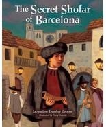 The Secret Shofar of Barcelona (High Holidays) by Jacqueline Dembar Gree... - $8.21