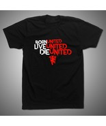 Manchester United Black T-Shirt Born United Live United Die United Red D... - $10.79+