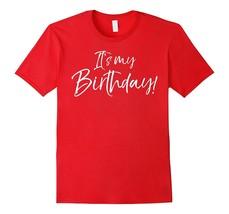 New Tee - It's My Birthday! Shirt Fun Cute Celebration Party Tee Men - €16,20 EUR+