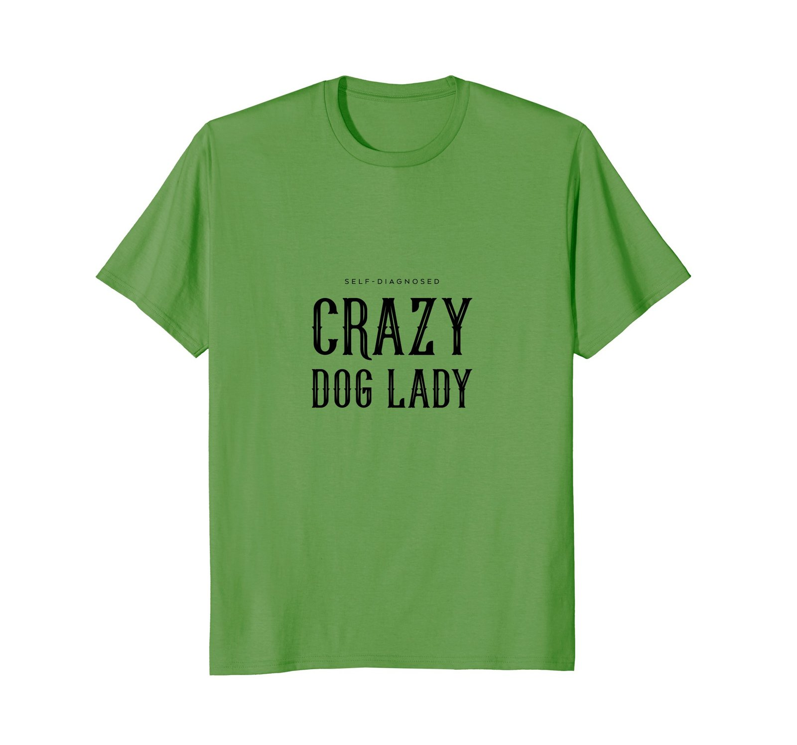 Self-Diagnosed crazy dog lady animal puppy pet t-shirt
