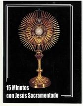 15 Minutos con Jesus Sacramentado image 1