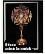 15 Minutos con Jesus Sacramentado - $3.95