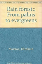 Rain forest;: From palms to evergreens Marston, Elizabeth image 3