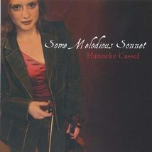Some Melodious Sonnet [Audio CD] Hanneke Cassel - $6.95