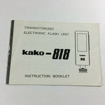Transistorized Electronic Flash Unit Kako-818 Instruction Booklet  ZX4 - $11.63