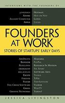 Founders at Work: Stories of Startups' Early Days [Hardcover] Livingston, Jessic image 1