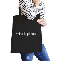 Witch Please Black Canvas Bags - $14.99