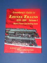 GREENBERG'S GUIDE TO LIONEL LIONEL TRAINS 1970-1991 VOL. I - $65.00