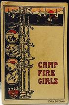 The Book of the Camp Fire Girls [Paperback] Camp Fire Girls - $39.59