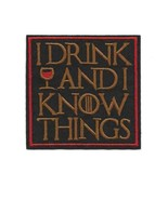 """I DRINK AND I KNOW THINGS IRON ON PATCH 3.2"""" Game of Throne Tyrion Lanni... - $5.99"""