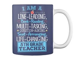 I Am A 5th Grade Teacher Gift Coffee Mug - $13.99