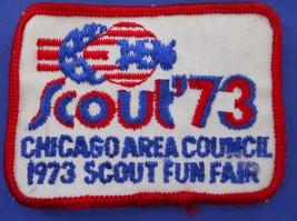 Vintage B.S.A Boy Scout Chicago Area Council 1973 Scout Fun Fair Patch - $9.99
