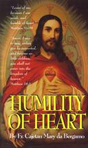 Humility Of Heart by Rev. Fr. Cajetan Mary da Bergamo
