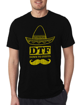 DTF Down To Fiesta Mexican Mustache Men's T Shirt S-XXL - $17.99