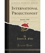 International Projectionist, Vol. 20: January, 1945 (Classic Reprint) [P... - $62.37