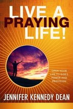 Live a Praying Life®! Trade Book: Open Your Life to God's Power and Prov... - $7.91