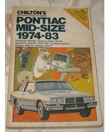 Vtg. Chilton's Pontiac Mid-Size 1974-83 - $18.50