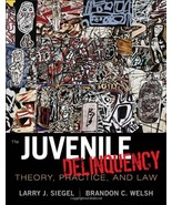Juvenile Delinquency: Theory, Practice, and Law - $92.04