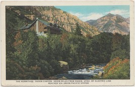 The Hermitage, Ogden Canyon, Utah 1920s unused Union Pacific System Postcard  - $7.99