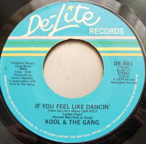 Kool & the Gang - Ladies Night / If You Feel Like Dancin' - De-Lite DE801
