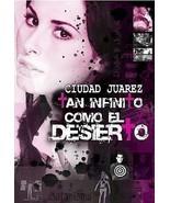 Ciudad Juarez Tan Infinito Como El Desierto DVD Region 1 Color NEW SEALE... - $11.85