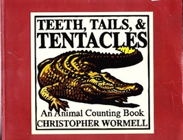 Teeth Tails & Tentacles, An Animal Counting Book, Scholastic Paperback, ... - $2.25