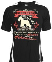 My Schnauzer Does This Amazing Thing T Shirt, I Love My Schnauzer T Shir... - $16.99+