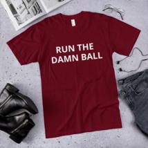 Run the Damn Ball t-shirt / run the Damn Ball / made in usa image 7