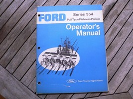 Ford Tractors 354 Pull Type Plateless Planter Owner Operator Manual Instructions - $50.00