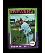 1975 TOPPS #468 BOBBY MITCHELL VGEX BREWERS  - $0.99