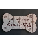 """PET THEME WALL PLAQUE """"All You Need is Love and Pets"""" Pawprints Wood 11""""... - $12.99"""