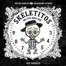 Skeletitos: Make Every Moment Count [Board book] Jaramillo, Susie - $8.88