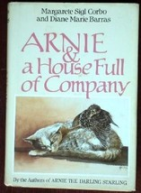 Arnie and a Housefull of Company by Corbo, Margarete Sigl, Barras, Diane... - $102.97