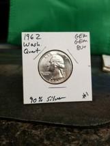 1962 Gem Gem BU+ Washington Quarter 90% Silver!!! LOOK!!!  - $5.94
