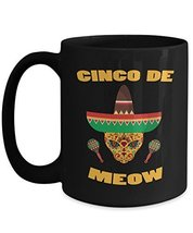 Funny Cinco De Mayo Black Coffee Mug Cinco De Meow Cat Mexican Fiesta - $18.95