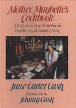 MOTHER MAYBELLE'S COOKBOOK: A Kitchen Visit with America's First Family ... - $77.51