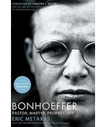 Bonhoeffer: Pastor, Martyr, Prophet, Spy Eric Metaxas - $7.99